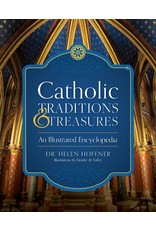 Sophia Institute Press Catholic Traditions and Treasures: An Illustrated Encyclopedia