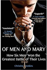 Queen of Peace Media Of Men and Mary How Six Men Won the Greatest Battle of Their Lives
