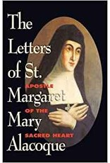Tan Books The Letters of St. Margaret Mary Alacoque Apostle of the Sacred Heart