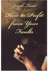 Scepter Publishers How to Profit From Your Faults