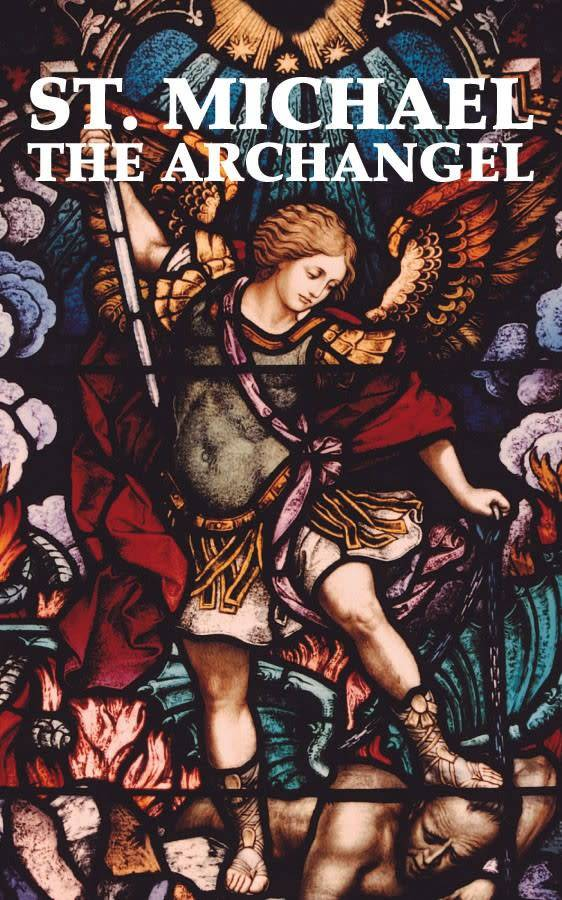 Tan Books St. Michael the Archangel ('Neath St. Michael's Shield)