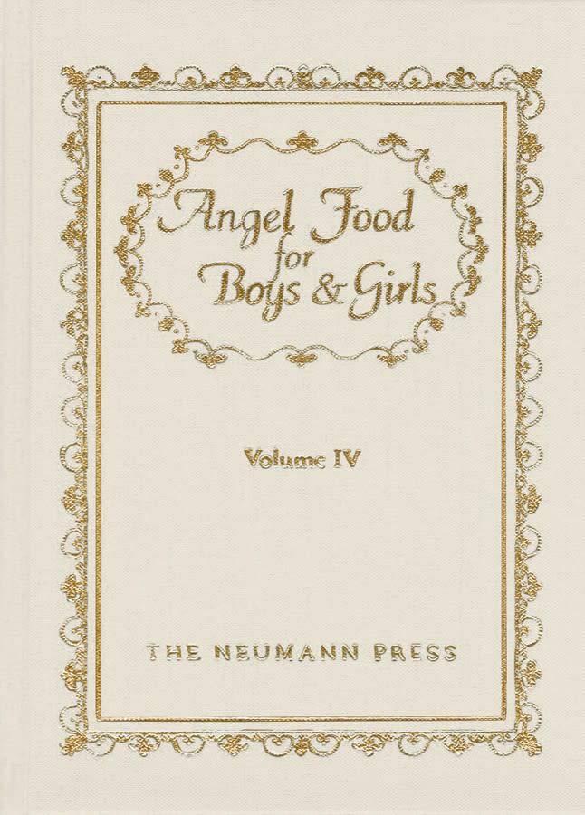 Neumann Press Angel Food for Boys & Girls