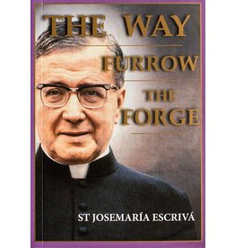 Scepter Publishers The Way, Furrow, and The Forge (One Volume) - Josemaria Escriva