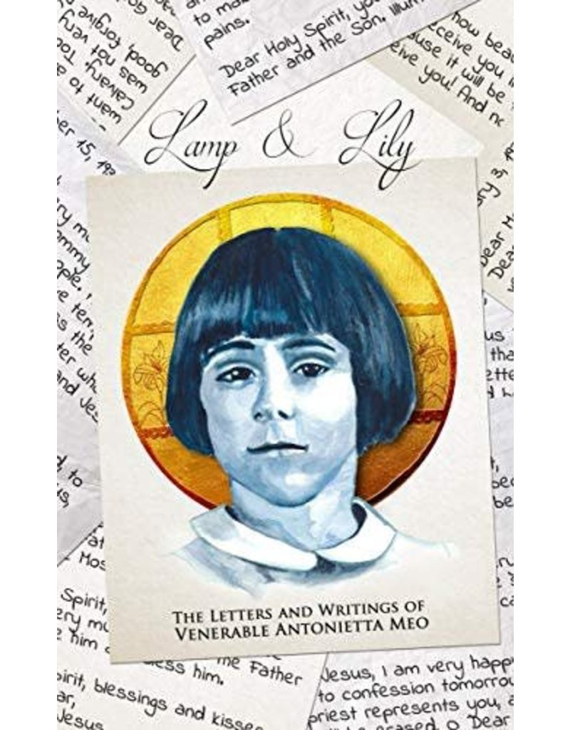 Becket Lamp & Lily The Letters and Writings of Venerable Antonietta Meo