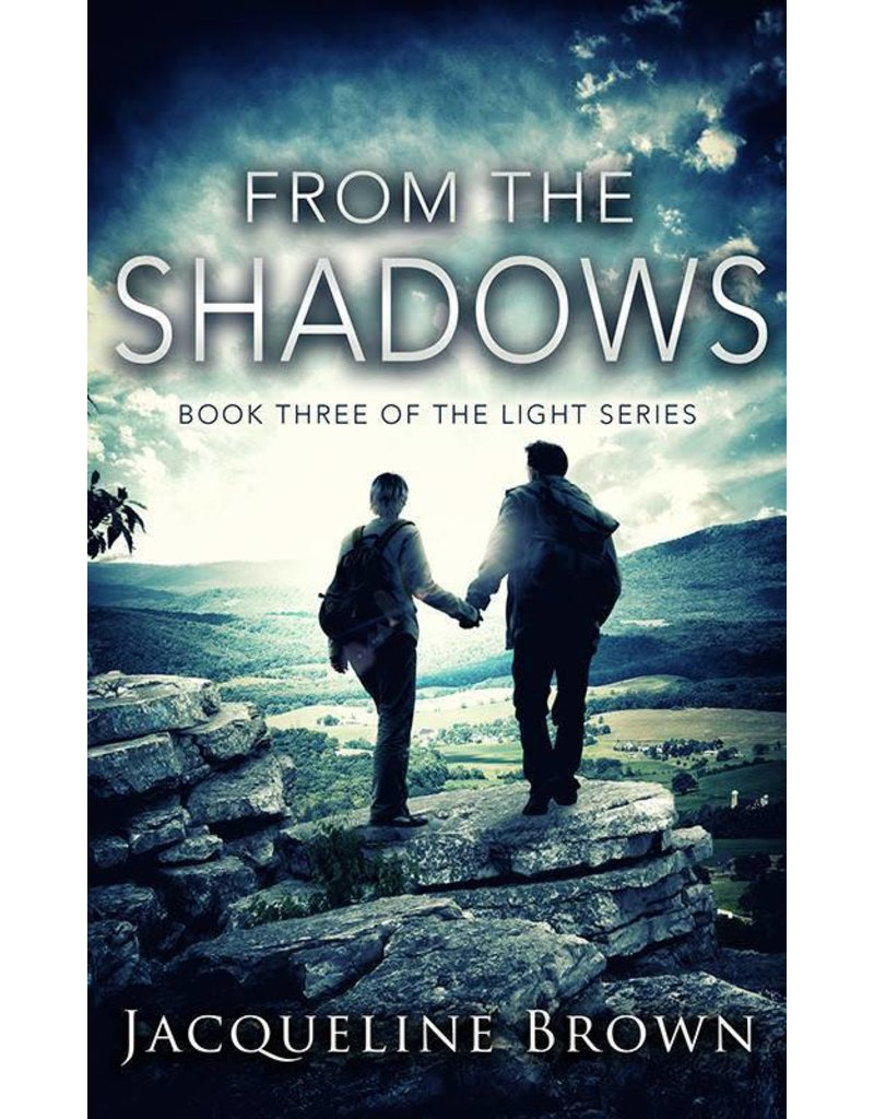 Jacqueline Brown From the Shadows by Jacqueline Brown (The Light Series Volume 3)