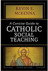 Ave Maria Press A Concise Guide to Catholic Social Teaching