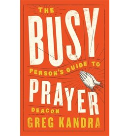 The Word Among Us Press The Busy Person's Guide To Prayer