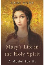 The Word Among Us Press Mary's Life in the Holy Spirit: A Model for Us