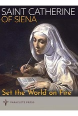 Paraclete Press Set the World on Fire Saint Catherine of Siena and Saint Padre Pio