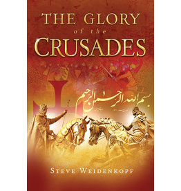 Catholic Answers The Glory of the Crusades (Paperback)