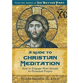 Our Sunday Visitor A Guide to Christian Meditation