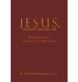 Servant Books Jesus Present Before Me: Meditations for Eucharistic Adoration