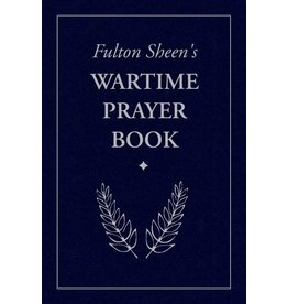 Sophia Institute Press Fulton Sheen's Wartime Prayer Book