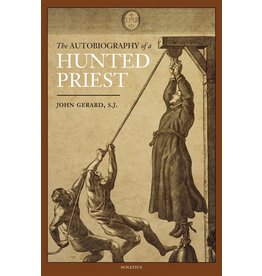 Ignatius Press The Autobiography of a Hunted Priest