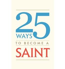 Tan Books 25 Ways to Become a Saint