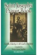 Queenship Publishing Saint Joseph's Prayer Book for the Elderly & All God's Children
