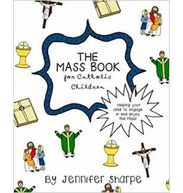 Createspace Independent Publishing Platform The Mass Book for Catholic Children