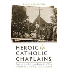 Tan Books Heroic Catholic Chaplains