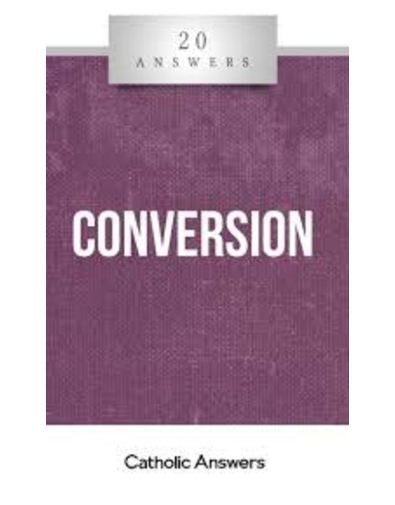 Catholic Answers 20 Answers Conversion