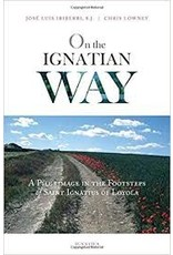 Ignatius Press On the Ignatian Way