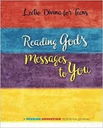 Our Sunday Visitor Lectio Divina for Teens: Reading God's Messages to You