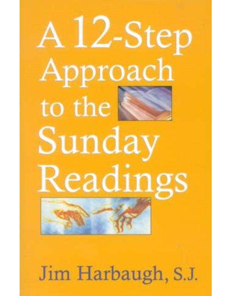 Sheed & Ward A 12-Step Approach to the Sunday Readings