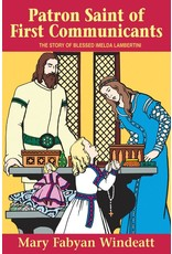 Tan Books Patron Saint of First Communicants: The Story of Blessed Imelda Lambertini ( Stories of the Saints for Young People Ages 10 to 100 )