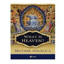 EWTN What is Heaven?