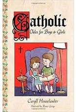 Sophia Institute Press Catholic Tales for Boys and Girls