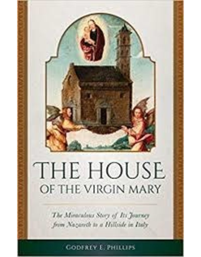 Sophia Institute Press The House of the Virgin Mary