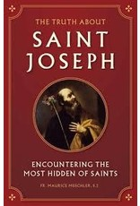 Sophia Institute Press The Truth About St. Joseph