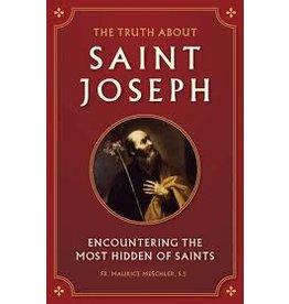Sophia Institute Press The Truth About St. Joseph