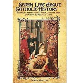 Tan Books Seven Lies About Catholic History