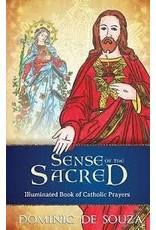 Our Sunday Visitor Sense of the Sacred: Illuminated Book of Catholic Prayers