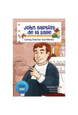 Liguori Publications John Baptist de la Salle: Caring Teacher and Mentor