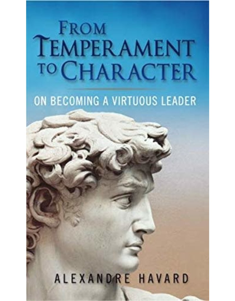 Scepter Publishers From Temperament to Character