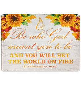 "Catholic to the Max ""Be Who God Meant You to Be"" Rectangular Glass Cutting Board"