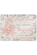"""Catholic to the Max """"I Will Spend my Heaven"""" Rectangular Glass Cutting Board"""