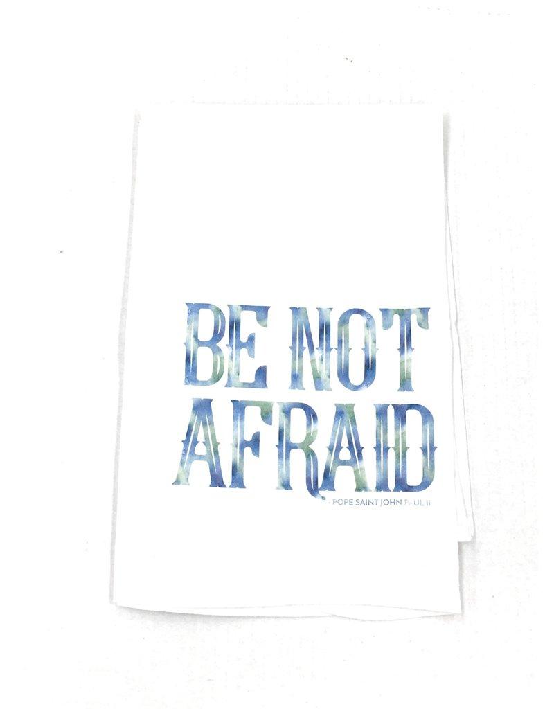"Catholic to the Max ""Be Not Afraid"" St. John Paul II Tea Towel"