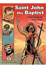 Pauline Books & Publishing Saint John the Baptist: A Voice Crying Out in the Desert
