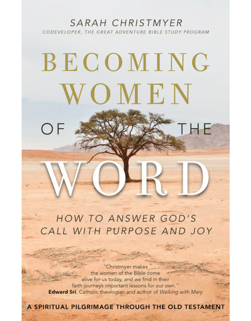 Ave Maria Press Becoming Women of the Word: How to Answer God's Call with Purpose and Joy