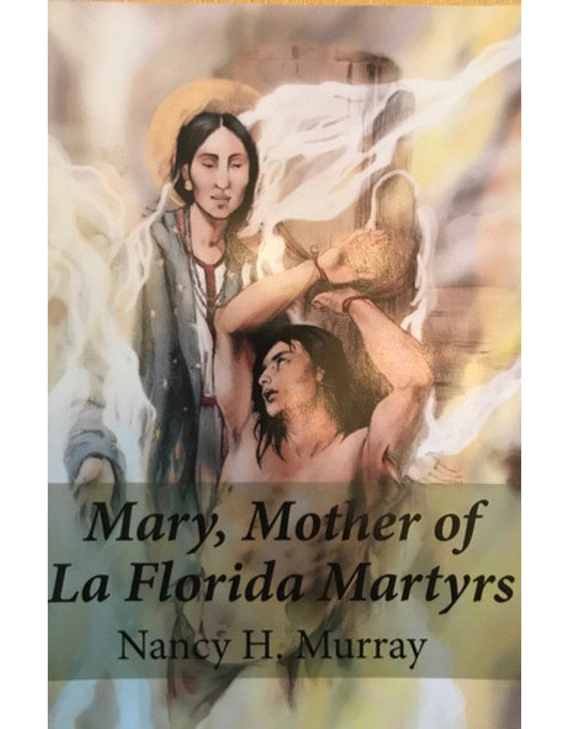 Nancy Murray Mary, Mother of La Florida Martyrs