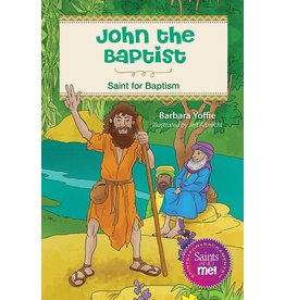 Liguori Publications John the Baptist: Saint for Baptism