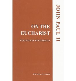 USCCB Publishing On The Eucharist Ecclesia de Eucharistia