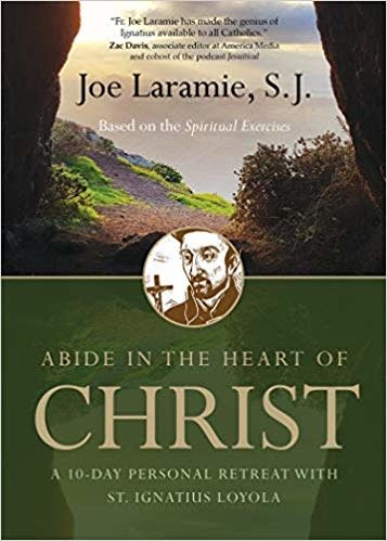 Ave Maria Press Abide in the Heart of Christ: A 10-Day Personal Retreat with St. Ignatius Loyola