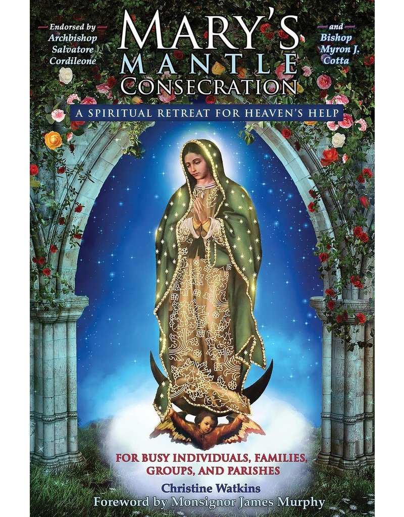 Queen of Peace Media Mary's Mantle Consecration: A Spiritual Retreat for Heaven's Help
