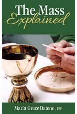 Pauline Books & Publishing The Mass Explained by Maria Grace Dateno