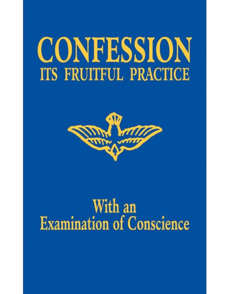 Tan Books Confession: Its Fruitful Practice, with an Examination of Conscience
