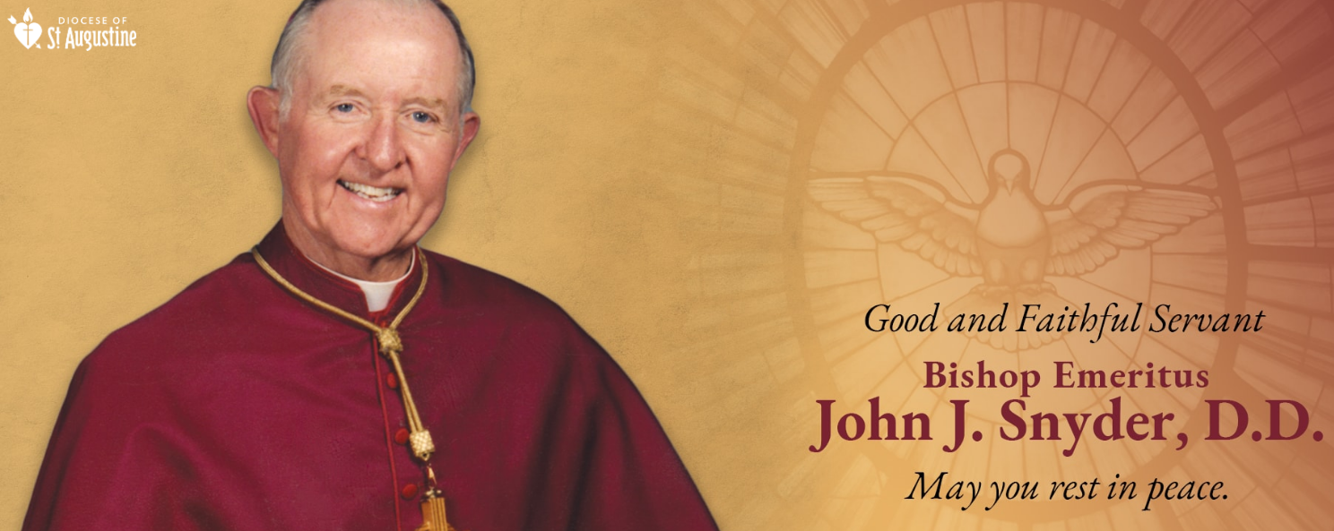 Bishop John J. Snyder – A Compassionate Bishop Goes Home to the Lord
