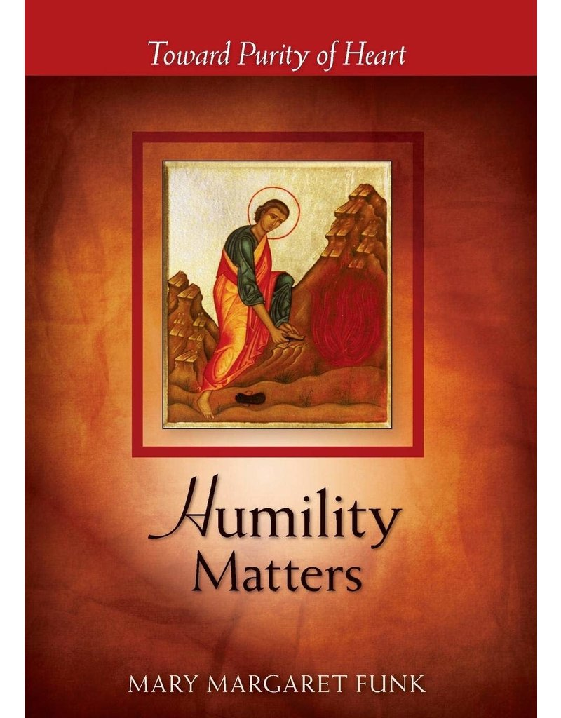 Liturgical Press Humility Matters: Toward Purity of Heart (The Matters Series)